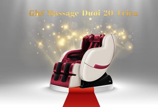 ghế massage dưới 20 triệu